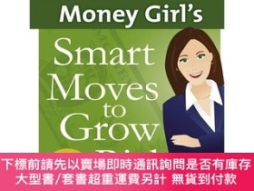 二手書博民逛書店Money罕見Girl s Smart Moves to Grow RichY454646 ADAMS;LAU