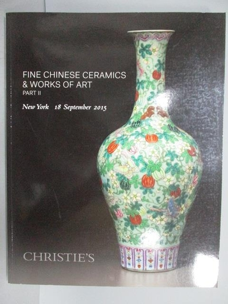 【書寶二手書T5/收藏_EU8】Christie s_Fine Chinese Ceramics…Part II_201