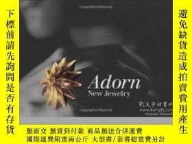 二手書博民逛書店Adorn:罕見New JewelryY364682 Amanda Mansell Laurence King