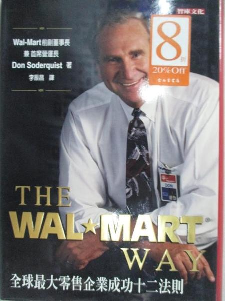 【書寶二手書T3/財經企管_GCG】The Wal-Mart Way:全球最大零售企業成功12法則_李振昌