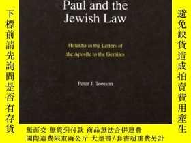 二手書博民逛書店Paul罕見And The Jewish LawY364682 Peter Tomson Brill 出版1