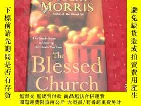 二手書博民逛書店The罕見Blessed Church: The Simple Secret to Growing the Chu