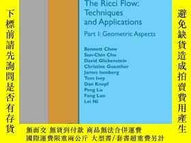 二手書博民逛書店The罕見Ricci Flow:techniques And ApplicationsY364682 Chow