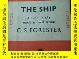 二手書博民逛書店THE罕見SHIP BY C.S.FORESTERY277653