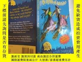 二手書博民逛書店A罕見Spell of Witches:女巫的咒語.Y200392