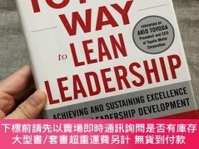 二手書博民逛書店The罕見Toyota Way to Lean Leadership: Achieving and Sustain