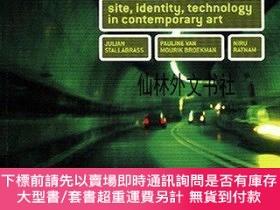 二手書博民逛書店【罕見】Locus Solus Site, Identity and Technology In Contempo