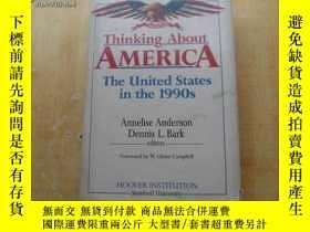 二手書博民逛書店Thinking罕見About AMERICA The United States in the 1990s 小1