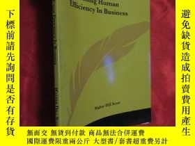 二手書博民逛書店Increasing罕見Human Efficiency In Business ( 16開 ) 【詳見圖】Y