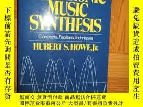 二手書博民逛書店Electronic罕見Music Synthesis: Concepts, Faci... (詳見圖)Y25