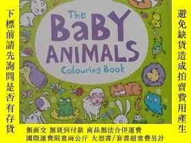 二手書博民逛書店平裝罕見The Baby Animals Colouring B