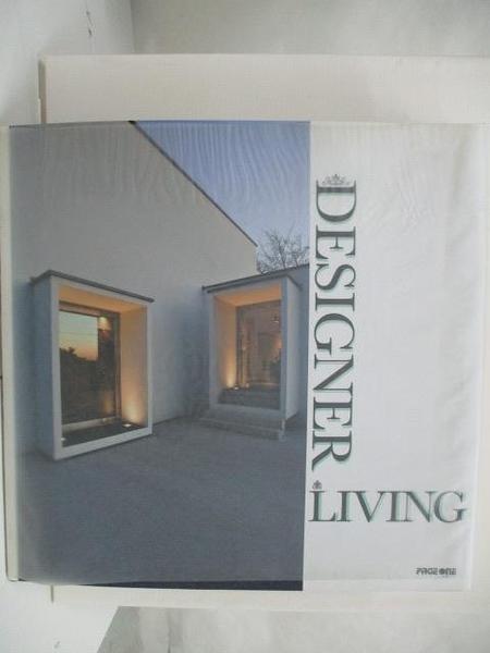 【書寶二手書T9/設計_DQZ】Designer Living