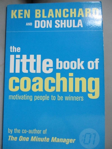 【書寶二手書T1/財經企管_KHV】The Little Book of Coaching: Motivating Peopl…