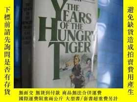 二手書博民逛書店Years罕見of the Hungry Tiger by Jo