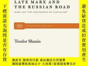 二手書博民逛書店Late罕見Marx And The Russian Road-晚期馬克思與俄國道路Y436638 Teodo