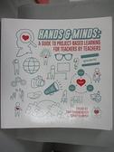 【書寶二手書T6/大學教育_E9N】Hands and Minds_Tom Fehrenbacher