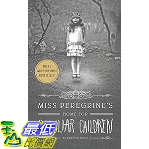 [106美國直購] 2017美國暢銷兒童書 Miss Peregrine s Home for Peculiar Children (Miss Peregrine s Peculiar Children)