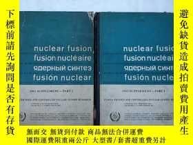 二手書博民逛書店nuclear罕見fusion part 1+2合售(H4966