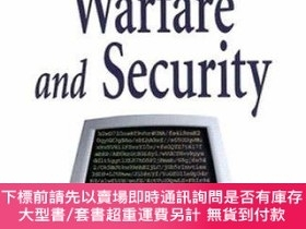 二手書博民逛書店Information罕見Warfare and Security-信息戰與安全Y414958 Dorothy