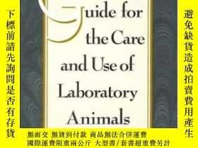 二手書博民逛書店Guide罕見For The Care And Use Of Laboratory Animals-實驗動物的護理