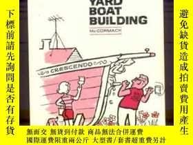二手書博民逛書店Joy罕見of Backyard Boat Building-後院造船的樂趣Y443421 Carol McC
