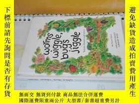 二手書博民逛書店worms罕見wiggle,bugs jiggle(精裝本)Y125109 mothercare book