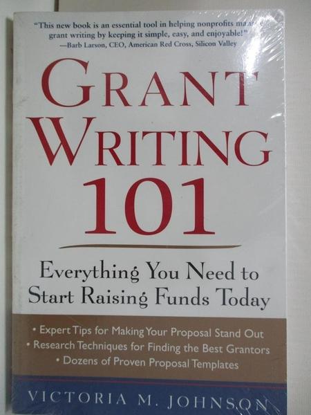 【書寶二手書T1/大學商學_DWV】Grant Writing 101: Everything You Need to Start Raising…
