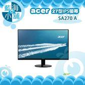 acer 宏碁 SA270 A 27吋IPS寬螢幕液晶顯示器 電腦螢幕