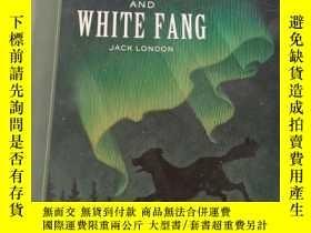 二手書博民逛書店The罕見CALL of the WILD AND WHITE FANGY22828 不祥 不祥 出版200