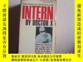 二手書博民逛書店INTERN罕見BY DOCTOR XY9890 出版1966