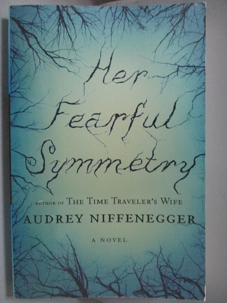 【書寶二手書T3/原文小說_QED】Her Fearful Symmetry: A Novel_Niffenegger,