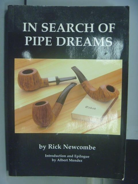 【書寶二手書T5/藝術_PCC】In Search of Pipe Dreams