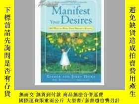 二手書博民逛書店Manifest罕見Your Desires: 365 Ways