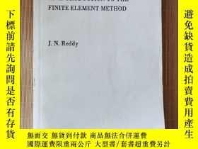 二手書博民逛書店An罕見introduction to the finite element methodY146352 J.