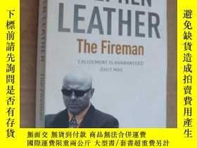二手書博民逛書店英文原版罕見The Fireman. Stephen Leath