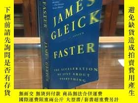 二手書博民逛書店Faster:罕見The Acceleration of Just About Everything by Jam