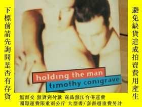 二手書博民逛書店Holding罕見the man (Winner of the 1995 Human Rights Award f