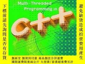 二手書博民逛書店Multi-threaded罕見Programming In C++Y255562 Mark Walmsley