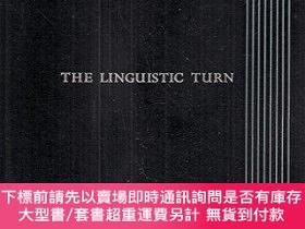二手書博民逛書店Linguistic罕見TurnY255174 Richard M. Rorty (Editor) Unive