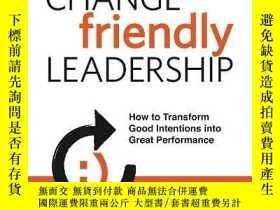 二手書博民逛書店Change-friendly罕見LeadershipY256260 Rodger Dean Duncan M