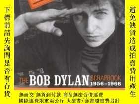 二手書博民逛書店The罕見Bob Dylan Scrapbook, 1956-1966Y364682 Bob Dylan Si