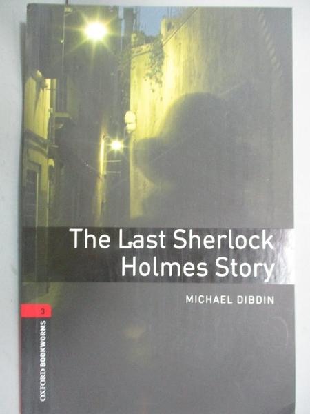 【書寶二手書T3/原文小說_NLR】The Last Sherlock Holmes Story_Michael Dib
