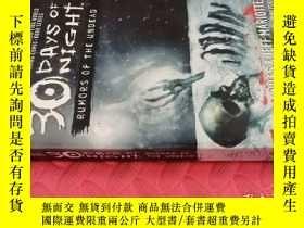 二手書博民逛書店【英文原版】30罕見Days of Night Rumors of The Undead( 如圖)Y25633