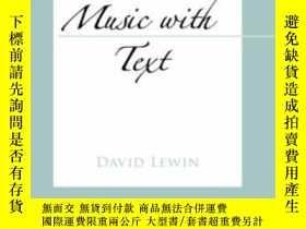 二手書博民逛書店Studies罕見In Music With Text (oxford Studies In Music Theo