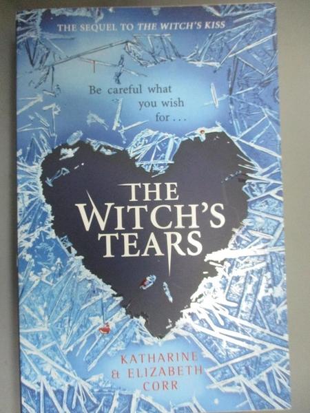 【書寶二手書T2/原文小說_MFN】The Witch s Tears_Katharine Corr, Elizabeth Corr