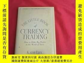 二手書博民逛書店The罕見Little Book of Currency Trading: How to Make Big Pro