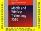 二手書博民逛書店Mobile罕見and Wireless Technology 2015Y405706 Kuinam J. K