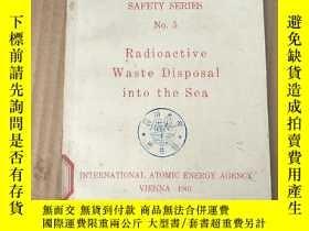 二手書博民逛書店radioactive罕見waste disposal into the sea(P3697)Y173412