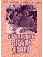 二手書博民逛書店 《Teaching the Gifted Child (4th Edition)》 R2Y ISBN:020514828x│DonaldR.Gallagher