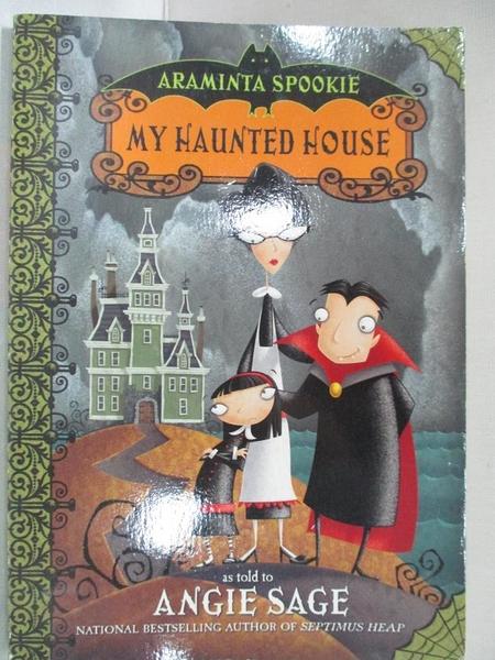 【書寶二手書T2/原文小說_HM3】My Haunted House_Sage, Angie/ Pickering, Jimmy (ILT)